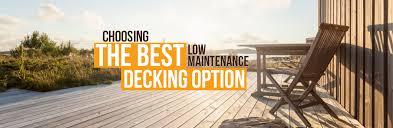 low maintenance decking ideas choosing a maintenance free decking