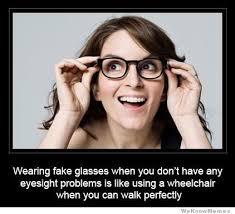 Glasses Meme - wearing fake glasses is like meme shuffle pinterest fake