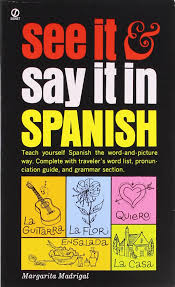 see it and say it in spanish signet amazon co uk margarita