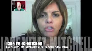 jane velez new look jane velez mitchell how to survive america s addict nation