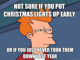 Early Christmas Meme - moneysavingmonday how do you get to light up your house during the