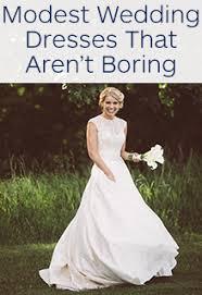 modest wedding dresses modest wedding dresses that aren t boring wedding shoppe