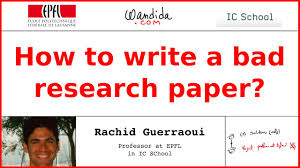how to write recommendations in a research paper how to write a bad research paper rachid guerraoui youtube how to write a bad research paper rachid guerraoui