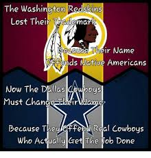 Funny Washington Redskins Memes - the washington redskins lost their trademark because their name