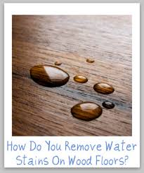 water stains on wood floors furniture tips for removal