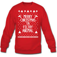 merry christmas ya you filthy animal ugly xmas sweater winner mens