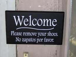 welcome please remove shoes no zapatos por favor vinyl english