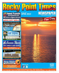 rocky point times april 2015 by rocky point services issuu