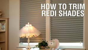 how to trim your redi shades youtube
