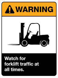 warning watch for forklift traffic at all times wall sign ansi