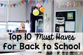 The Top 10 Home Must by My Top 10 Must Haves For Back To