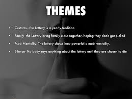 themes in the story the lottery the lottery powerpoint alex mar by alex mar