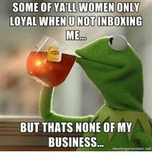 But But Meme Generator - 25 best memes about but thats none of my business meme