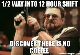 Show Me Meme - 48 hilarious coffee memes that will make your morning brighter
