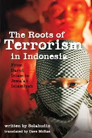 the roots of terrorism in indonesia from darul islam to jem ah