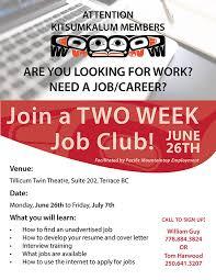 are you looking for work need a job career kitsumkalum a