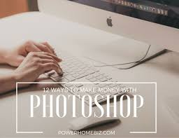 photoshop design jobs from home 12 ways to make money with photoshop photo editing