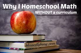why i homeschool math without a curriculum blessedly busy