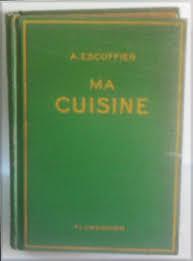 ma cuisine escoffier file escoffier ma cuisine jpg wikimedia commons