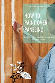 what is the best way to paint wood kitchen cabinets how to paint wood paneling the right way painterscare