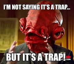 Its A Trap Meme - it s a trap ancient aliens know your meme