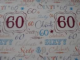 2 sheets of good quality thick glossy 60th birthday wrapping paper