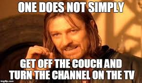 Lost Memes Tv - when you ve lost the remote to the tv imgflip