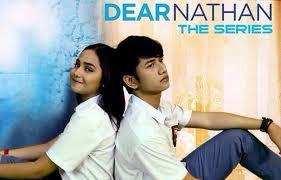 film dear nathan episode terakhir bocoran skenario episode terakhir dear nathan the series mau tamat
