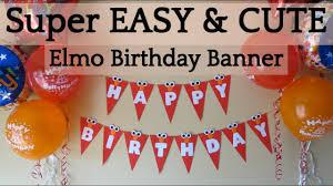 elmo party ideas how to make an easy diy elmo birthday banner elmo theme party