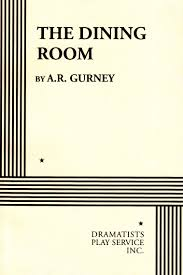 the dining room a r gurney 9780822203100 books amazon ca