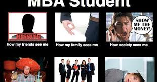 Mba Meme - the real business school experience ellipsing my way to business