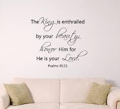 bible verse wall art psalm 45 11 zoom
