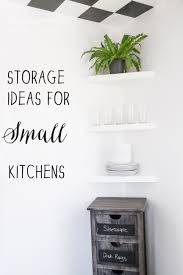 storage ideas for small kitchens stacy risenmay