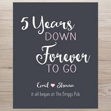 five year wedding anniversary gift anniversary gift 5 years forever to go anniversary gift it all