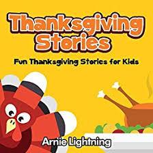 thanksgiving stories thanksgiving stories for kindle