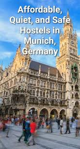 affordable quiet and safe hostels in munich germany budget