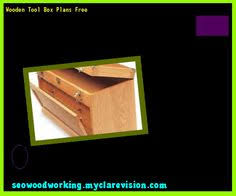 Free Wooden Tool Box Plans by Home Made Tool Box 105550 Woodworking Plans And Projects