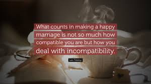 happy marriage quotes leo tolstoy quote what counts in a happy marriage is not