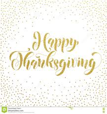 happy thanksgiving e cards happy thanksgiving gold glitter greeting card stock illustration