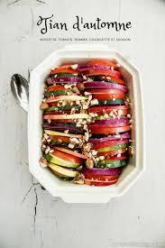 cuisine de tous les jours recettes tian d automne recette cuisine de tous les jours