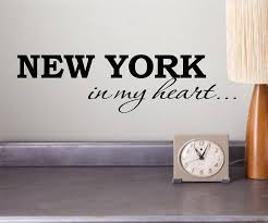 Home Decoration Accessories Wall Art New York In My Heart Vinyl Wall Art Inspirational Quotes And