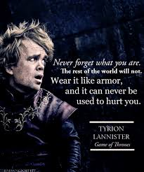 Tyrion Meme - wear it like armor 3 tyrion nerd pinterest wisdom gaming