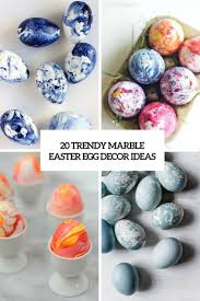 20 trendy marble easter egg décor ideas shelterness