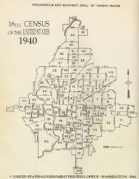 Zip Code Map Indianapolis by 1940 Census Tracts Indiana University Libraries
