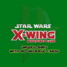wars x wing miniatures ships with no upgrade