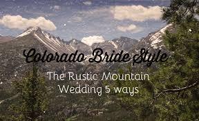 colorado mountain wedding venues on a budget mountain wedding invitations denver wedding invitations