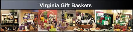 virginia gift baskets virginia gift basket delivery wine fruit gourmet food