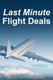 last minute flight deals find cheap airfare w golastminute