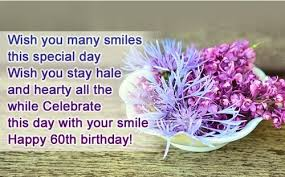 celebrate 60 birthday 60th birthday quotes quotes pill
