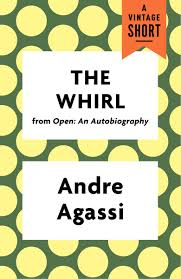 the whirl ebook by andre agassi 9781101971314 rakuten kobo